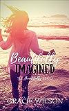 Beautifully Imagined (The Beautifully Series Book 2)