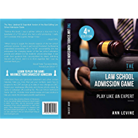 The Law School Admission Game: Play Like an Expert, 4th Ed. (English Edition)