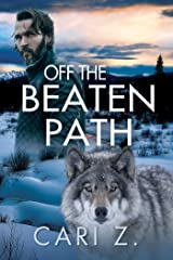 Off the Beaten Path Kindle Edition