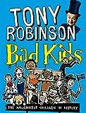 Bad Kids: The Naughtiest Children in History