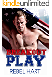 Breakout Play: A Standalone Friends To Lovers Sports Romance