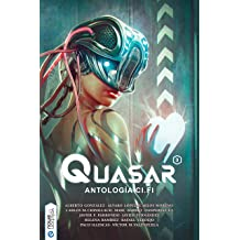 Quasar 3: Antología ci-fi (Spanish Edition) Jan 25, 2019