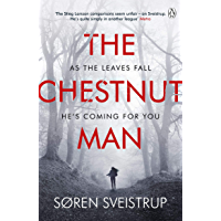 The Chestnut Man: The gripping debut novel from the writer of The Killing