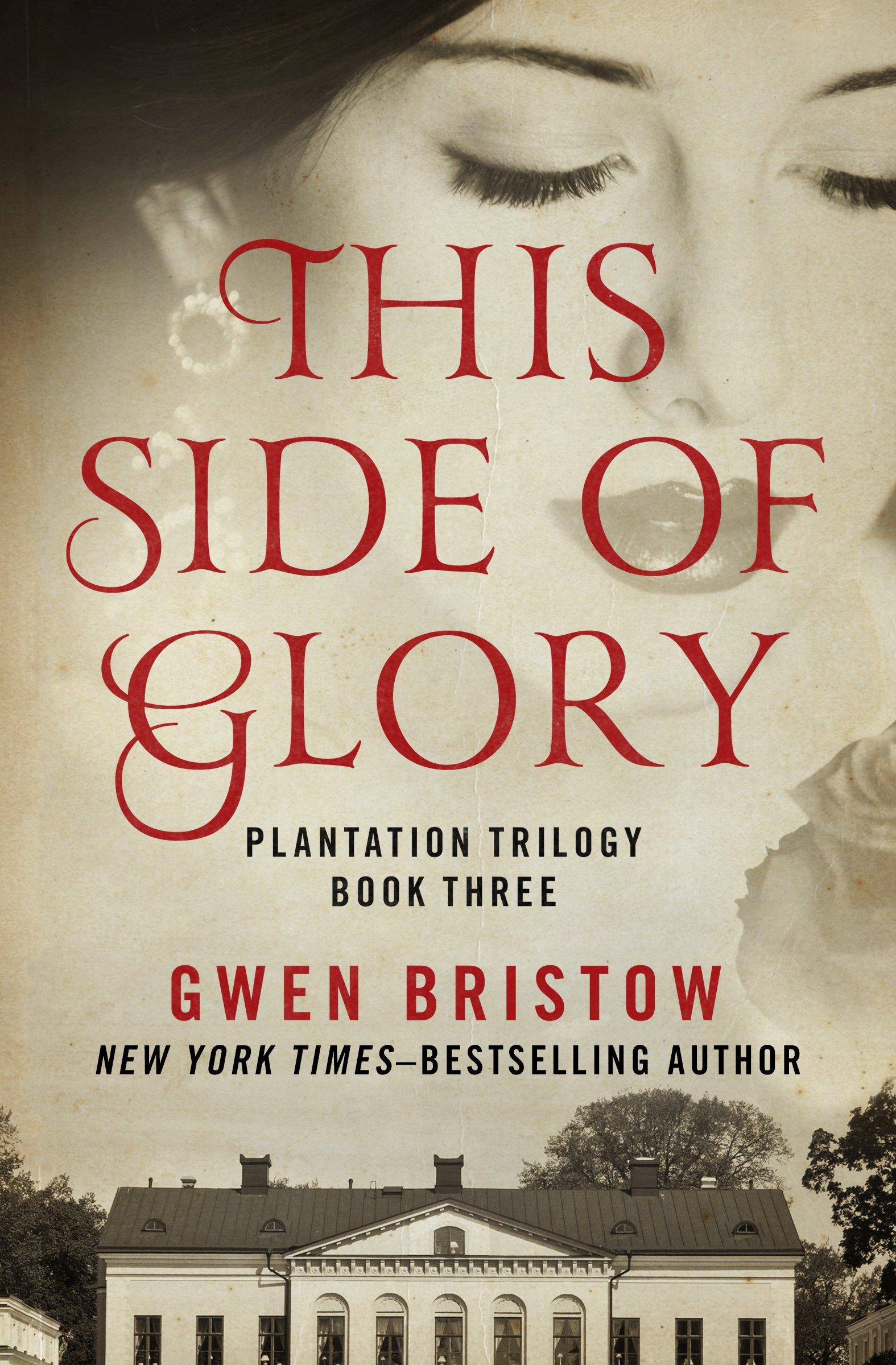 This Side of Glory (Plantation Trilogy) pdf epub