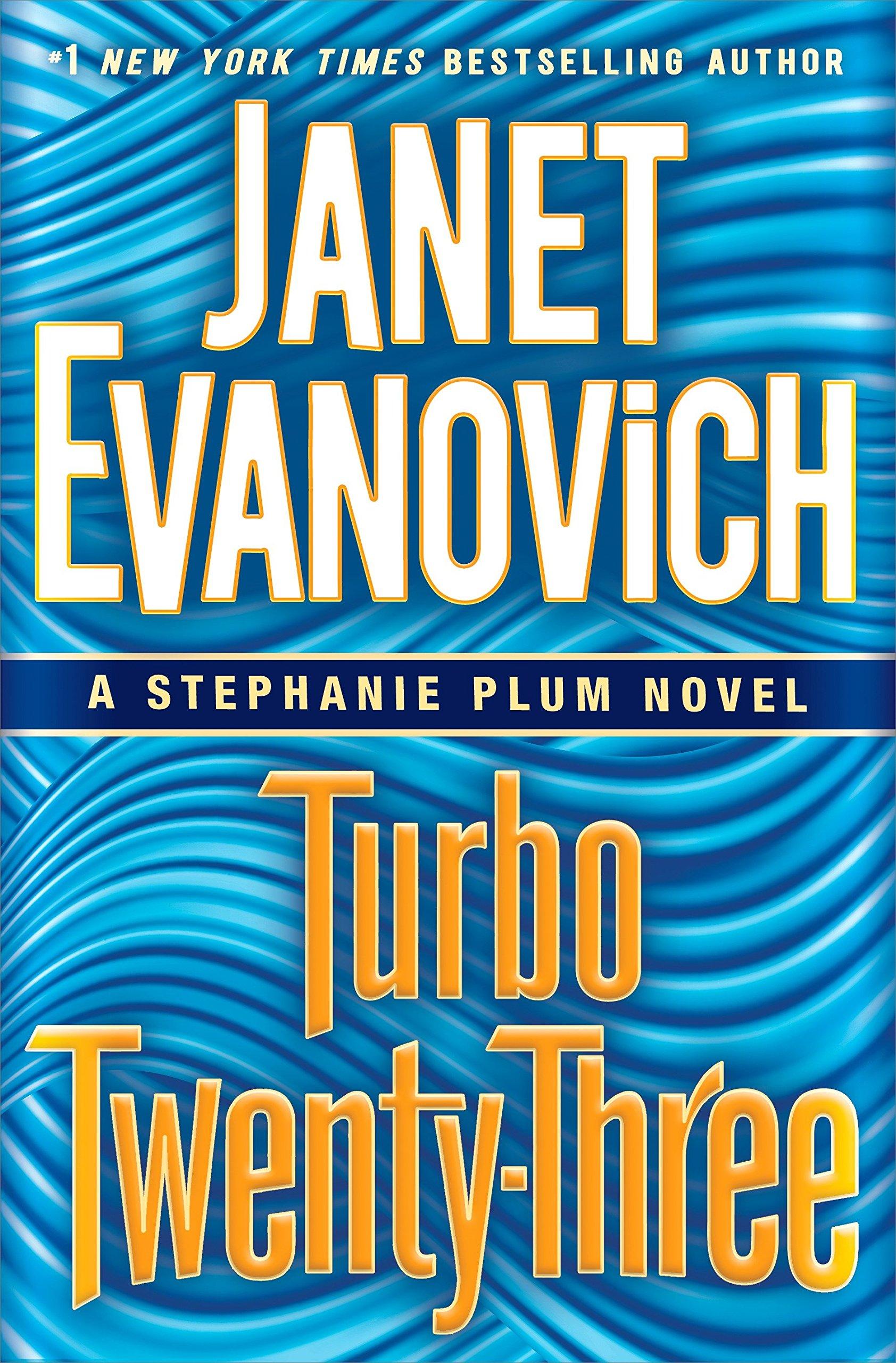 Turbo Twenty Three A Stephanie Plum Novel Janet Evanovich 9780345543004 Amazon Books
