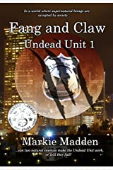 Fang and Claw (Undead Unit Book 1) Kindle Edition