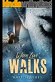 When Love Walks (Book 2 of 2)