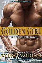 Golden Girl (COBRA Securities Book 16) Kindle Edition