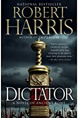 Dictator: A novel (Ancient Rome Trilogy Book 3) Kindle Edition