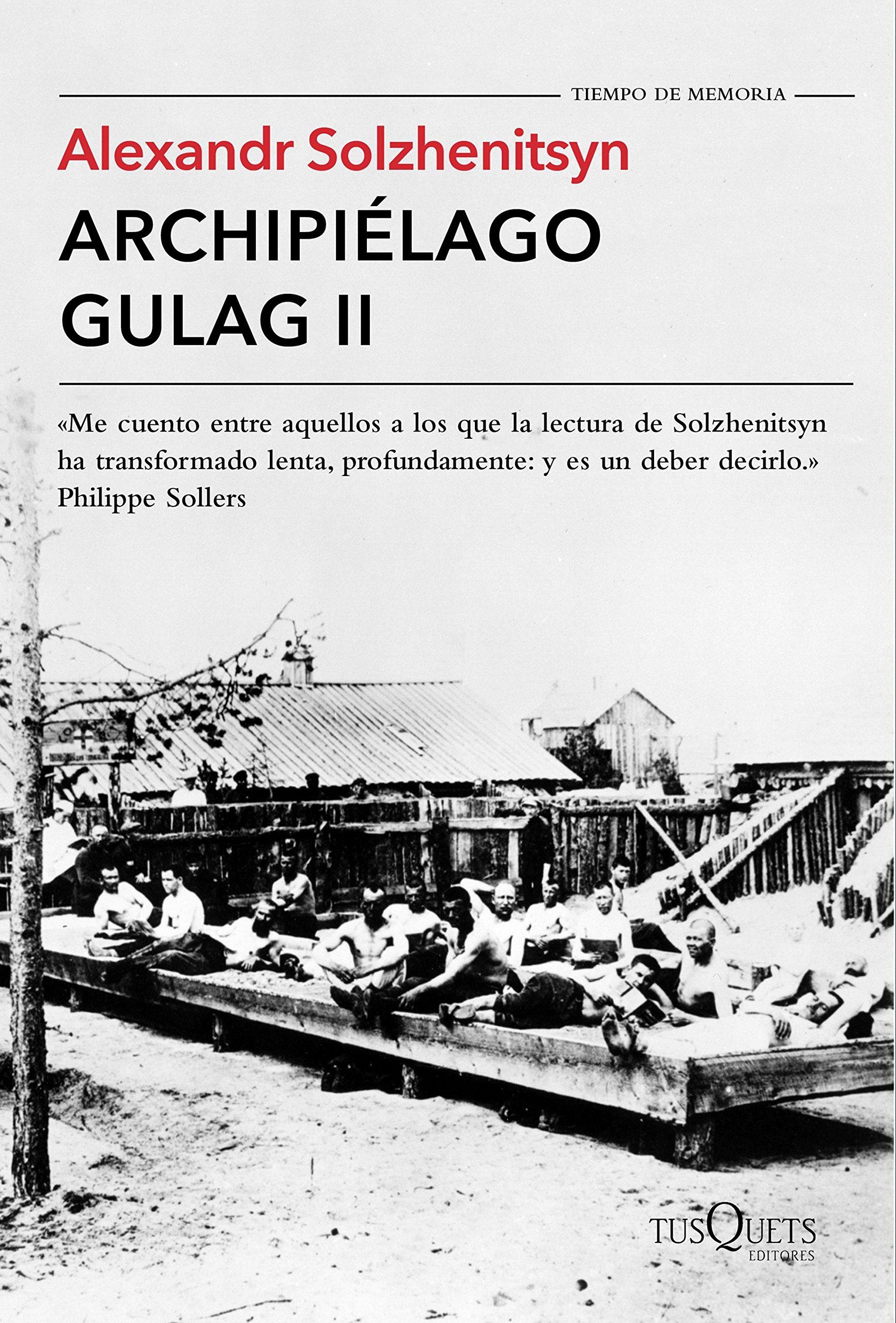 Archipiélago Gulag II (Tiempo de Memoria): Amazon.es: Solzhenitsyn ...