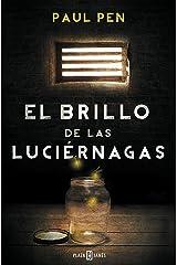 El brillo de las luciérnagas (Spanish Edition) Kindle Edition
