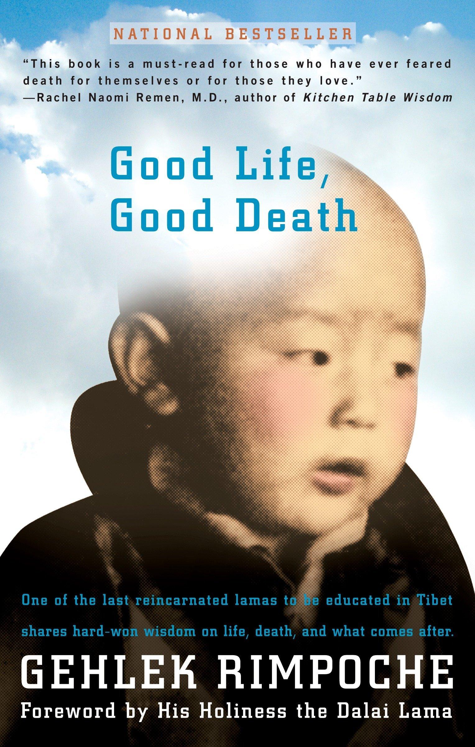 Amazoncom Good Life Good Death One Of The Last Reincarnated
