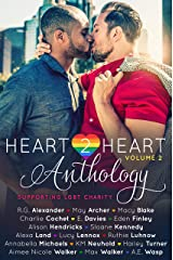 Heart2Heart: A Charity Anthology, Volume 2 Kindle Edition