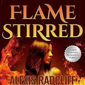 Flame Stirred: Seeking the Dragon, Book 3