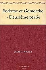 Sodome et Gomorrhe - Deuxième partie (French Edition) Kindle Edition