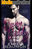 Dream Daddy (a Daddy's Best Friend Romance) (English Edition)