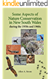 Some Aspects of Nature Conservation in New South Wales during the 1950s and 1960s