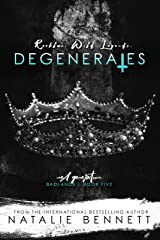 Degenerates: Badlands Next Generation Kindle Edition