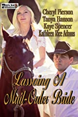 Lassoing A Mail-Order Bride Kindle Edition