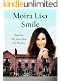 Moira Lisa Smile (The Guesthouse on the Green Book 2)