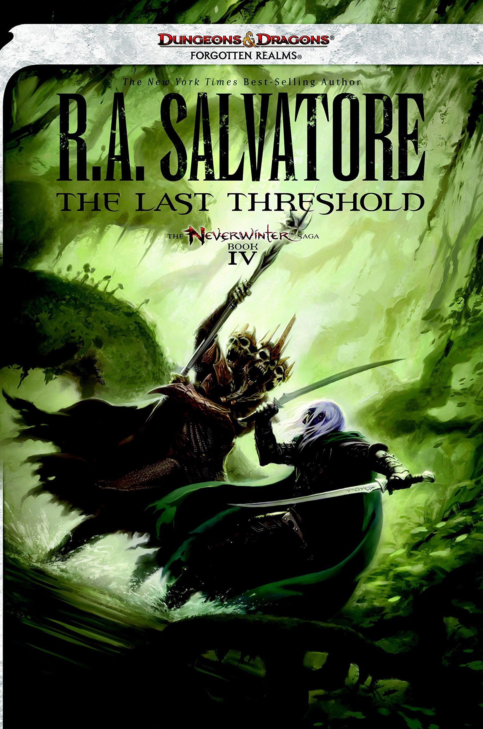 The Last Threshold: Neverwinter Saga, Book IV (Forgotten Realms: Neverwinter Saga, Band 4)