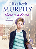There is a Season (Liverpool Sagas Book 3)