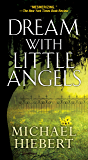 Dream With Little Angels (An Alvin, Alabama Novel)