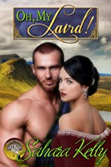 Oh My Laird!: A Risqué Regency Romance (Regency Rascals Book 4) Kindle Edition