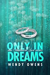 Only In Dreams: A Stubborn Love Story Kindle Edition
