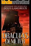 Dracula's Demeter: The Vampire King's Stunning Sea Voyage