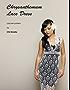 Chrysanthemum Lace Dress: Crochet Pattern (English Edition)