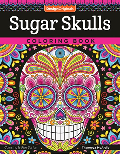 - Amazon.com: Sugar Skulls Coloring Book (Coloring Is Fun) (Design Originals)  32 Fun & Quirky Art Activities Inspired By The Day Of The Dead, From  Thaneeya McArdle; Extra-Thick Perforated Pages Resist Bleed-Through  (9781497202047):