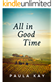 All in Good Time (Legacy Series Book 6)