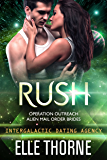 Rush: Intergalactic Dating Agency (Operation Outreach Book 2)