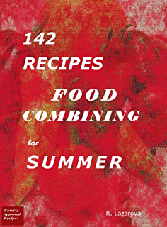 123 recipes food combining for spring food combining cookbooks 142 recipes food combining for summer food combining cookbooks book 3 forumfinder Gallery