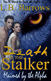 Maimed by the Alpha (Death is the Stalker Book 1)