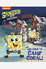 Welcome to Camp Coral! (The SpongeBob Movie: Sponge on the Run) (SpongeBob SquarePants) Kindle Edition