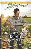 Second Chance Rancher (Bluebonnet Springs)
