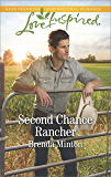 Second Chance Rancher: A Single Dad Romance (Bluebonnet Springs)