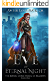 Eve of Eternal Night (The Zodiac Curse: Harem of Shadows Book 1)