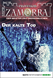 Professor Zamorra 1162 - Horror-Serie: Der kalte Tod (German Edition)