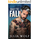 Built to Fall: A Rock Star Romance