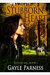 A Stubborn Heart (Rogues Inc. Book 1) Kindle Edition