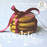 Cookie Magic: Biscuits and Cookies with Big Attitude (The Magic Baking Series)