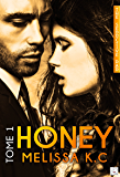 Honey - Tome 1