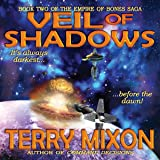 Veil of Shadows: Book 2 of The Empire of Bones Saga