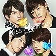 Kiss Me Fire(初回限定盤)(DVD付)