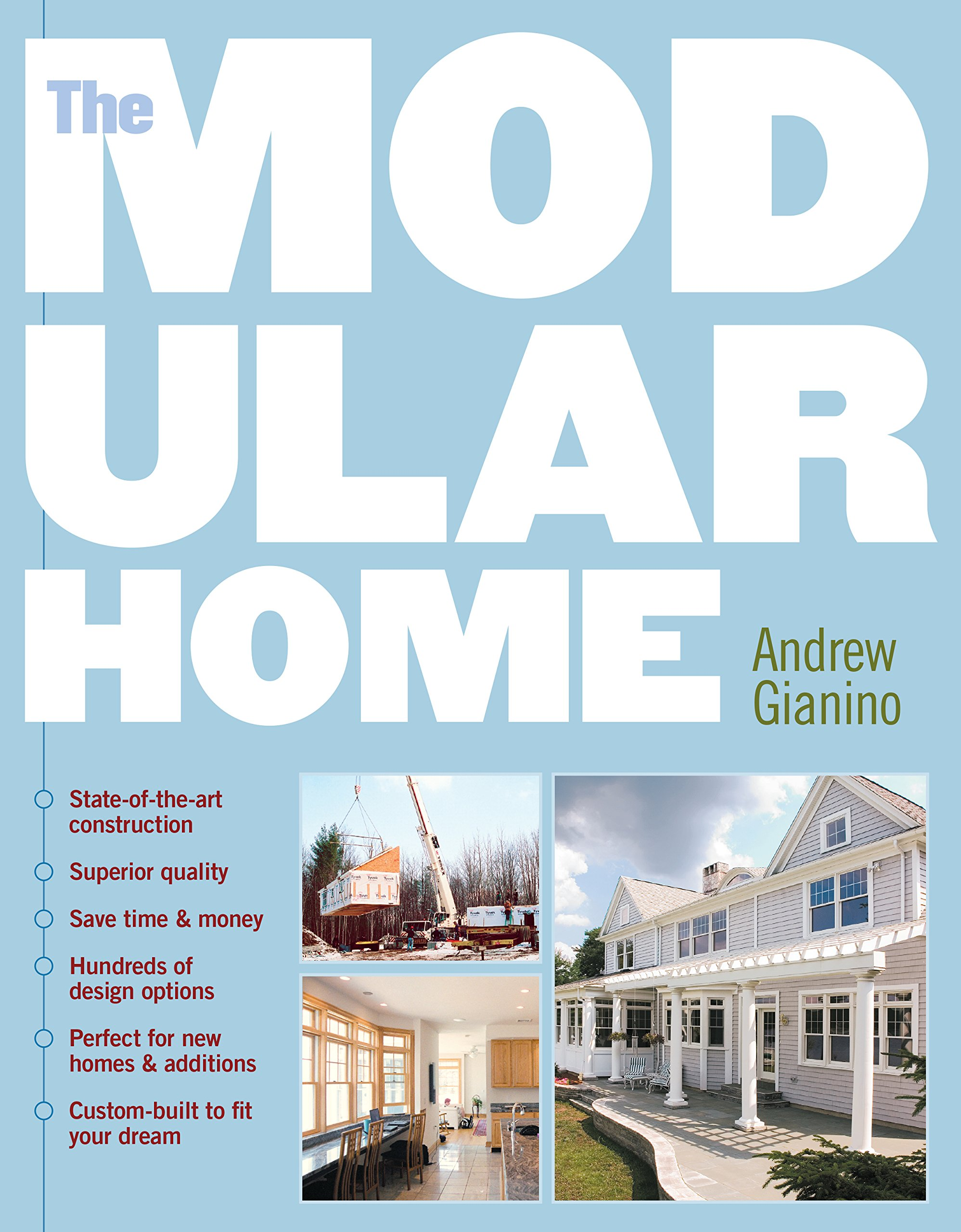 The Modular Home Andrew Gianino 0037038175264 Amazon Com Books