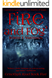 Fire and Fog (Cenotaph Road Book 5)