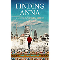 Finding Anna: An Unusual Journey To Self-Discovery ( Stories of Life-Changing Adventures around the world ) book cover